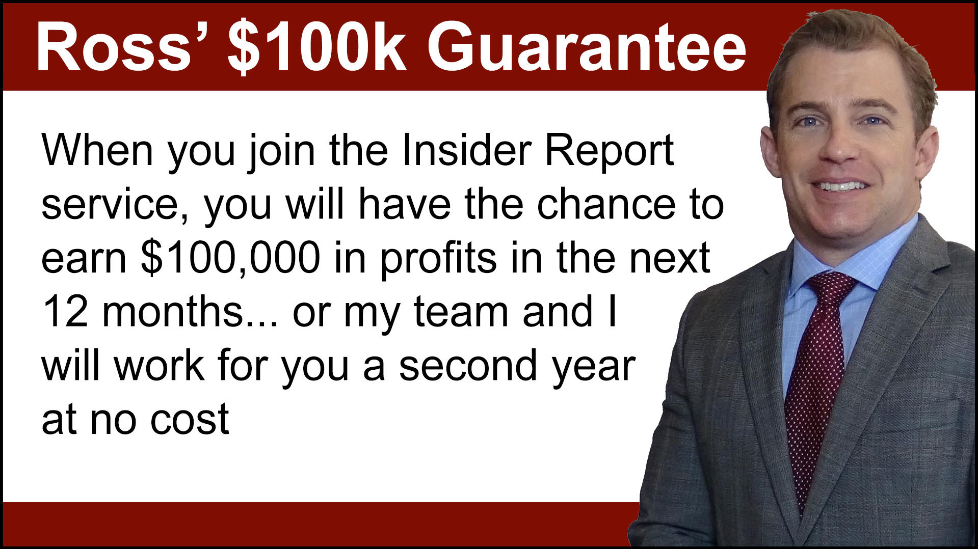Ross 100K Guarantee